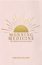 Angélique  Heijligers Morning Medicine