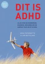 Arga Paternotte Jan Buitelaar, Dit is ADHD
