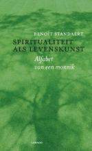 Benoît Standaert , Spiritualiteit als levenskunst
