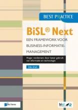 Walter Zondervan Brian Johnson  Lucille van der Hagen  Gerard Wijers, BiSL® Next – Een Framework voor business informatiemanagement