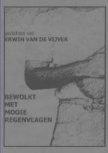 Erwin Van De Vijver Bewolkt met mooie regenvlagen