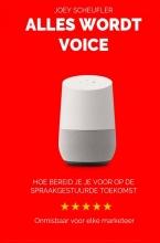 Joey  Scheufler Alles wordt voice