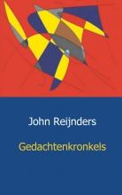 John  Reijnders Gedachtenkronkels