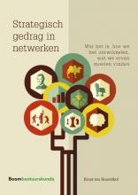 Ernst ten Heuvelhof , Strategisch gedrag in netwerken