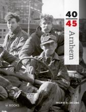 Ingrid Jacobs , Arnhem 40-45