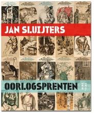 Anton  Kruft, Hans van Lith, Ralph  Keuning, Rob  Scholte Jan Sluijters Oorlogsprenten, 1915-1919, 3e druk