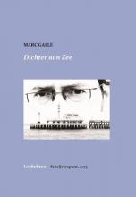 Marc  Galle Dichter aan zee