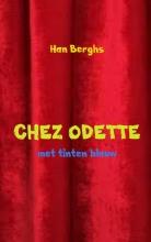 Han Berghs , Chez Odette