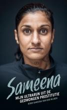 Sameena van der Mijden , Sameena; mijn ultrarun uit de gedwongen prostitutie