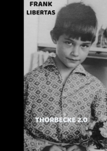Frank Libertas , Thorbecke 2.0