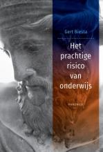 Gert Biesta , Het prachtige risico van onderwijs