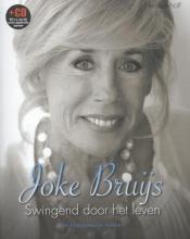 Ben  Valkhoff Joke Bruijs: swingend door het leven
