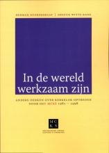 Greetje Witte-Rang Herman Noordegraaf, In de wereld werkzaam zijn