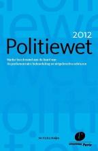 P.J.D.J.  Muijen Politiewet 2012