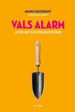 Menno  Oosterhoff Vals alarm