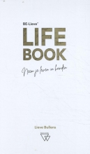 Lieve Bullens , Be-Lieve Life-Book