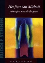 Rudolf Steiner , Feest van Michaël