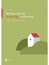 Hendrik Faber , Werken met de Omgevingsvergunning