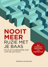 Adrienne Van den Bos , Nooit meer ruzie met je baas