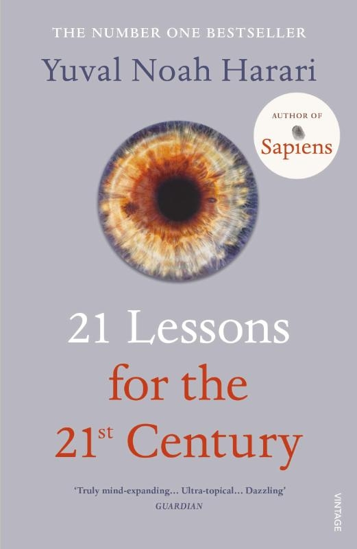 Harari, Yuval Noah,21 Lessons for the 21st Century