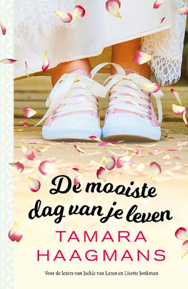 Tamara Haagmans,De mooiste dag van je leven