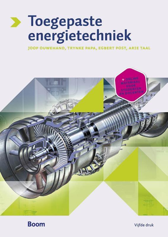 Joop Ouwehand, T.J.G. Papa, A.C. Taal, E. Post,Toegepaste Energietechniek