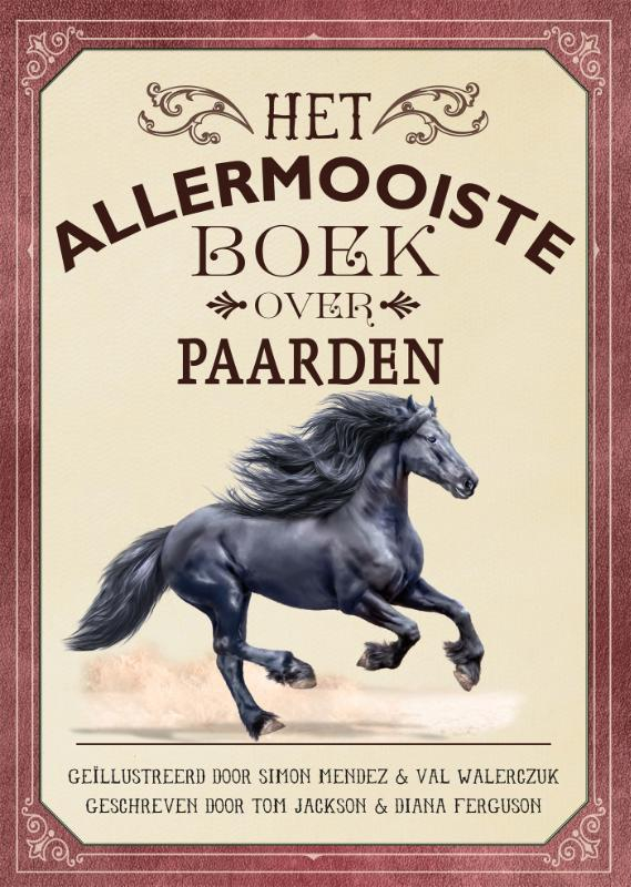 Tom Jackson, Diana Ferguson,Het allermooiste boek over paarden