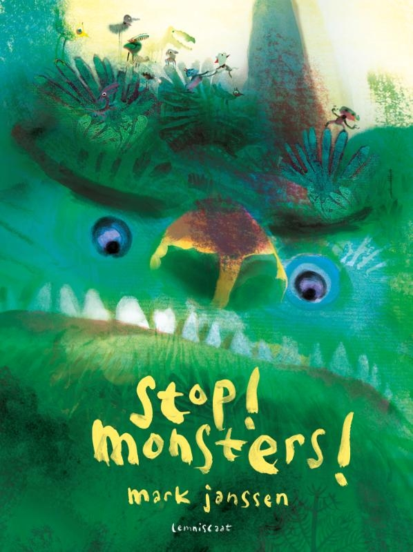 Mark Janssen,Stop! Monsters!