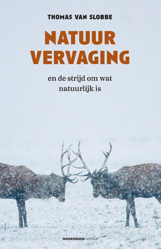 Thomas van Slobbe,Natuurvervaging
