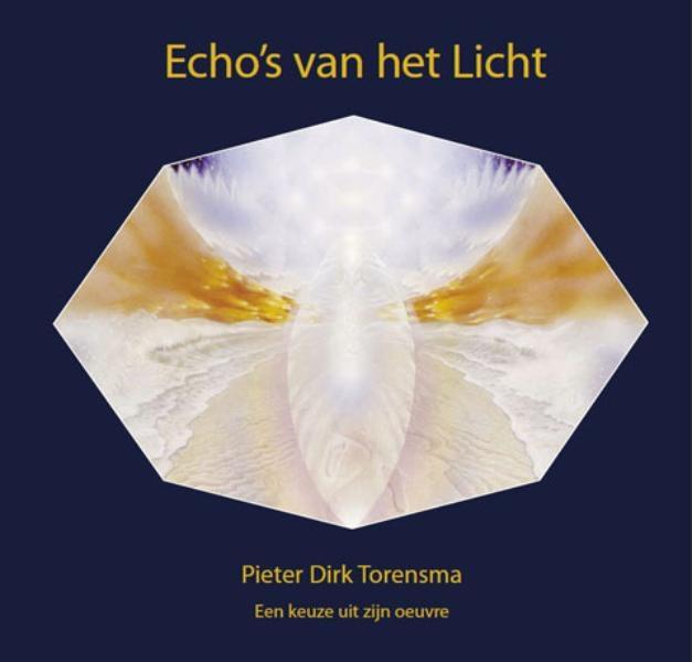 Pieter D. Torensma, Ton Lemaire, Pieter M.G. van Exter,Echo`s van het licht