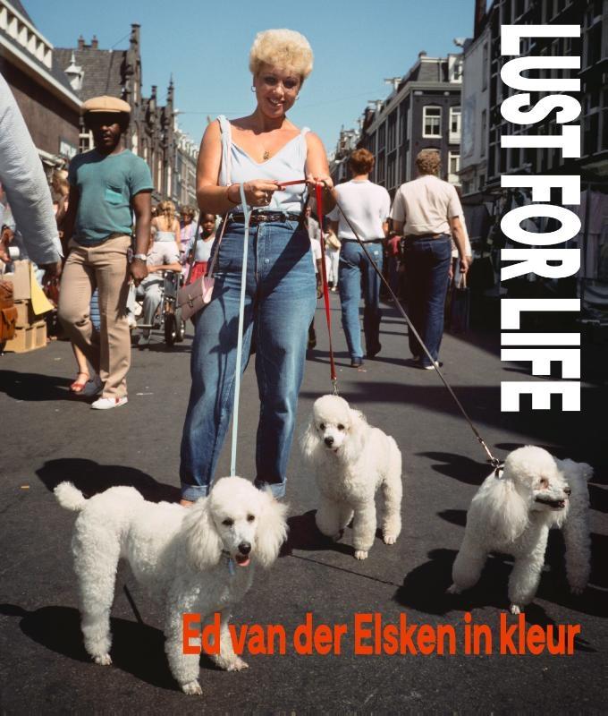 Frits Gierstberg, Loes van Harrevelt, Katrin Pietsch,Lust for Life
