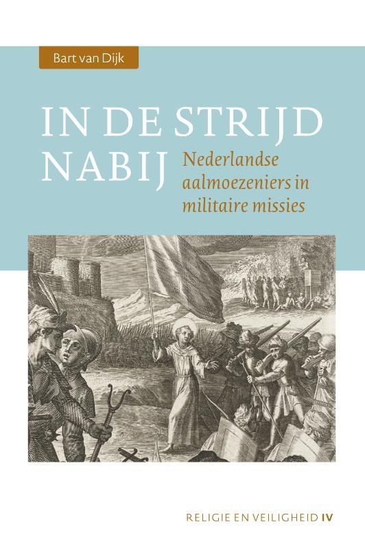 Bart van Dijk,In de strijd nabij