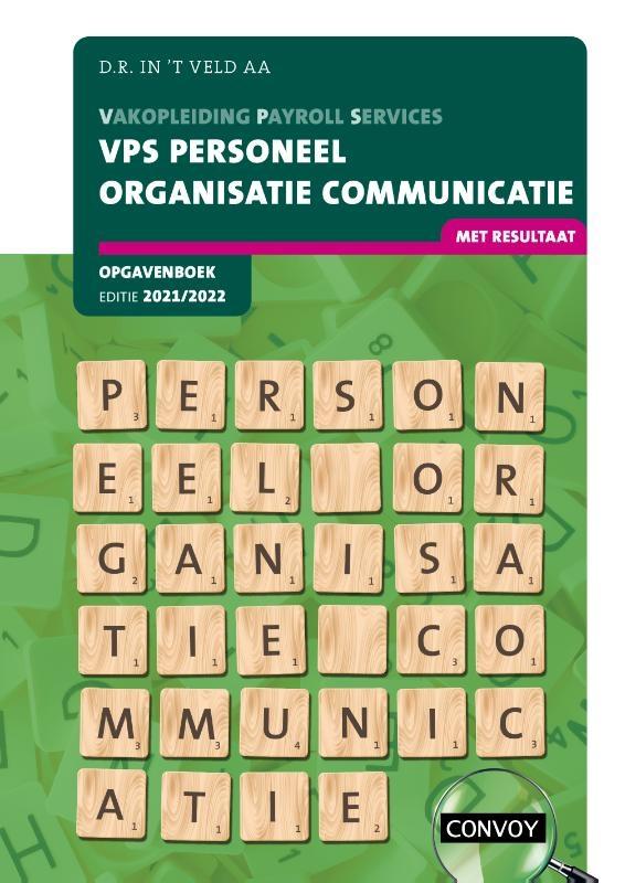 D.R. in `t Veld,VPS Personeel Organisatie Communicatie 2021-2022 Opgavenboek