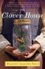 Power, Henriette Lazaridis,The Clover House