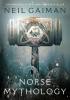 Gaiman Neil,Norse Mythology