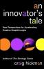 Hickman, Craig,An Innovator`s Tale