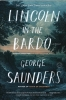 Saunders George,Lincoln in the Bardo