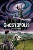 Tennapel, Doug,Ghostopolis