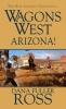 Ross, Dana Fuller,Wagons West