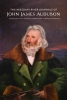 John James Audubon,The Missouri River Journals of John James Audubon