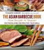 Alex Skaria,The Asian Barbecue Book