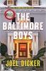 Dicker Joel,Baltimore Boys