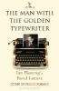 I. Fleming,The Man with the Golden Typewriter