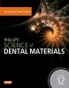 Anusavice, Kenneth J,Phillips` Science of Dental Materials