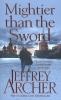 Jeffrey Archer,Mightier than the Sword