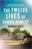 Tinti, Hannah,Twelve Lives of Samuel Hawley