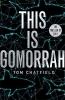 Tom Chatfield,This is Gomorrah