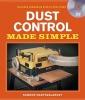 Nagyszalanczy, Sandor,Dust Control Made Simple [With DVD]