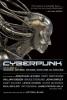 Cyberpunk,Stories of Hardware, Software, Wetware, Evolution, and Revolution