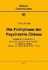 Grau, Christoph,Die Frühphase der Psychiatrie Chinas